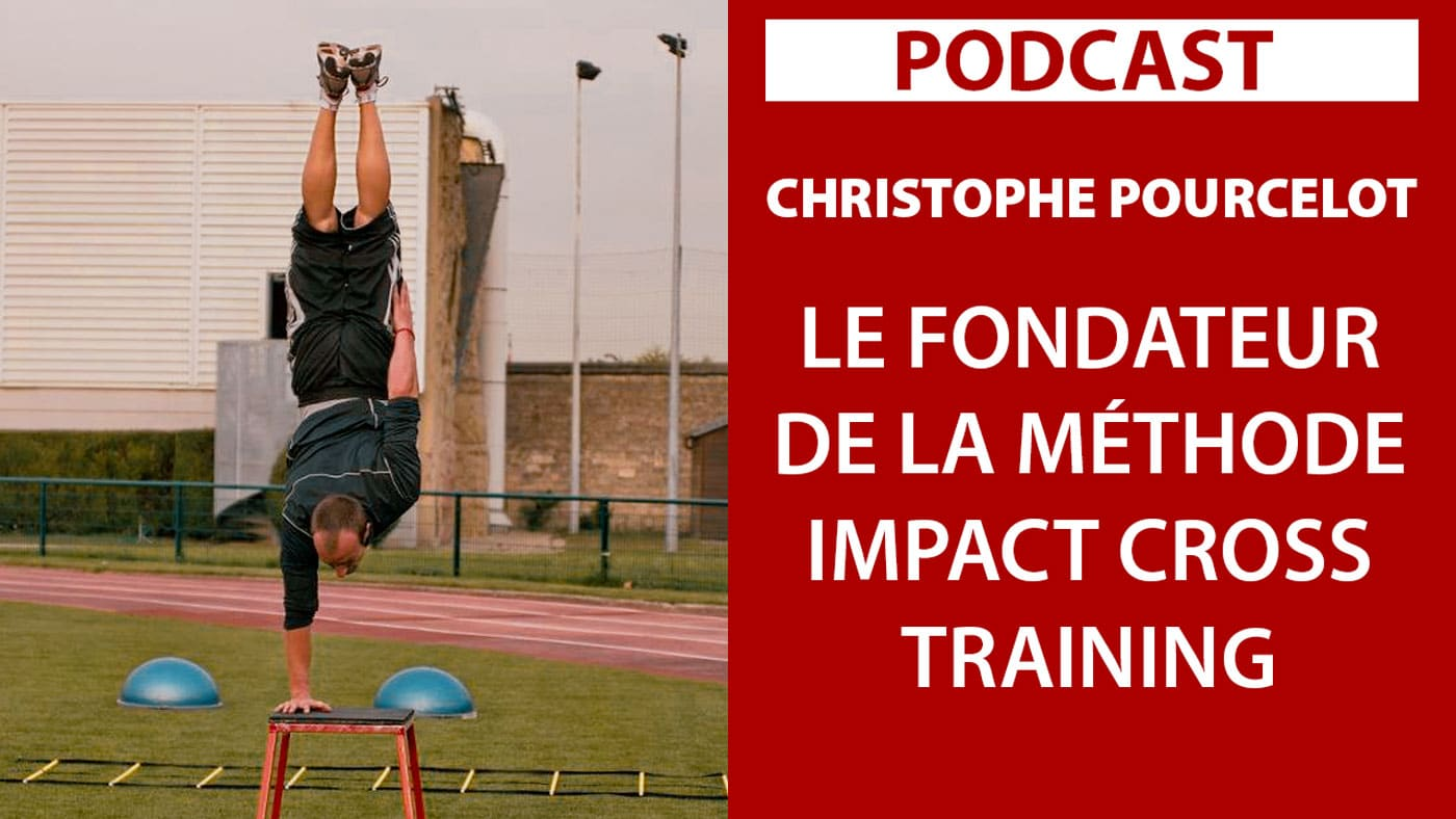 Christophe-Pourcelot-Fondateur-Methode-IMPACT-CROSS-TRAINING-BLOG