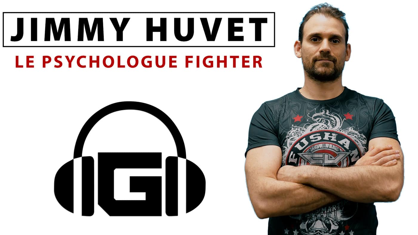 Jimmy-Huvet-Podcast-Psychologue-Fighter-BLOG